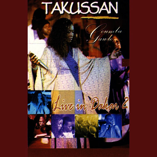 Play & Download Takussan: Live In Dakar Vol. 2 by Coumba Gawlo | Napster