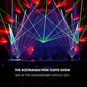 Live at Hammersmith Apollo 2011 by The Australian Pink Floyd Show