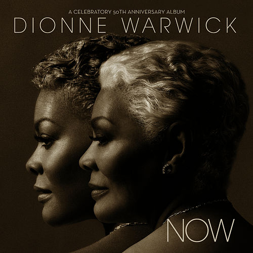Play & Download Now: A Celebratory 50th Anniversary Album by Dionne Warwick | Napster