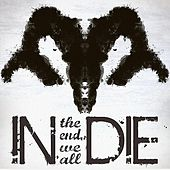 Play & Download In the End We All Die by Indie | Napster