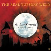 Play & Download The Last Werewolf by The Real Tuesday Weld | Napster