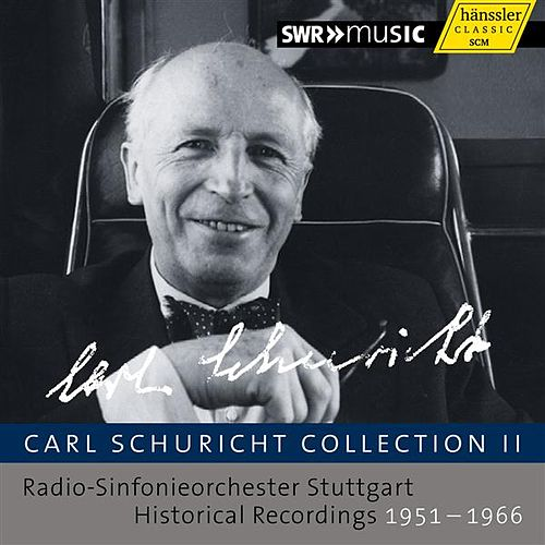 Play & Download Carl Schuricht Collection II by Various Artists | Napster