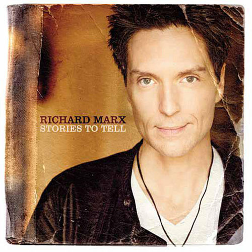 Play & Download Stories to Tell by Richard Marx | Napster