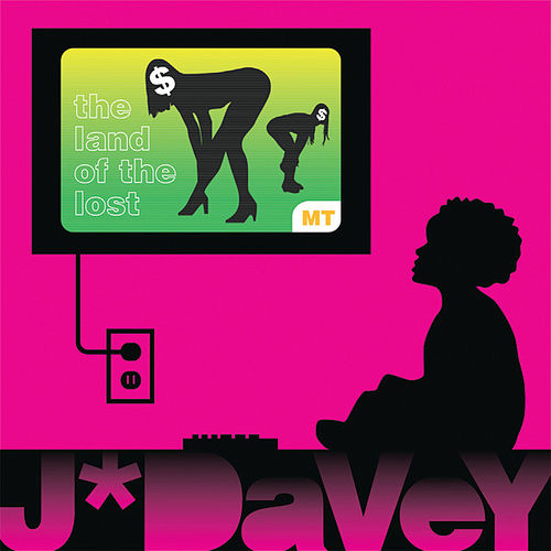 Play & Download Land Of The Lost by J*Davey | Napster