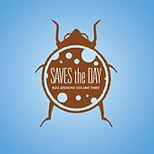 Bug Sessions Volume 3 by Saves the Day