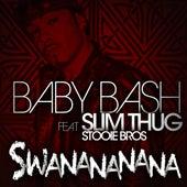 Swanananana (Explicit) by Baby Bash