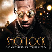 Something In Your Eyes by Shon Lock