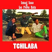 Play & Download Tchilaba by Ismaël Isaac | Napster