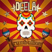Play & Download Rumbullion by Deela | Napster