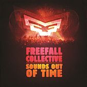 Play & Download Sounds Out Of Time - EP by Freefall Collective | Napster