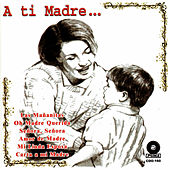 A Ti Madre... by Los Temibles