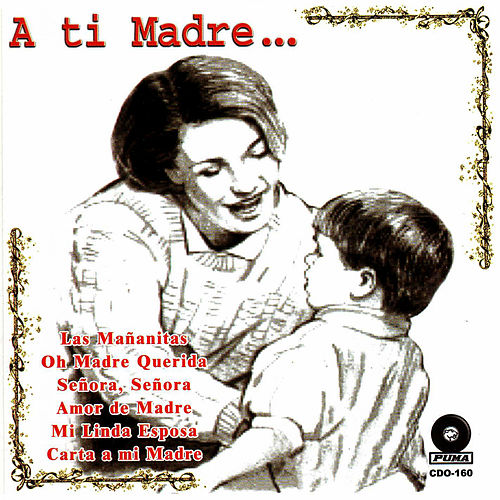 Play & Download A Ti Madre... by Los Temibles | Napster