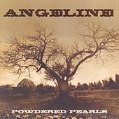 Play & Download Powedered Pearls by ANGELINE | Napster