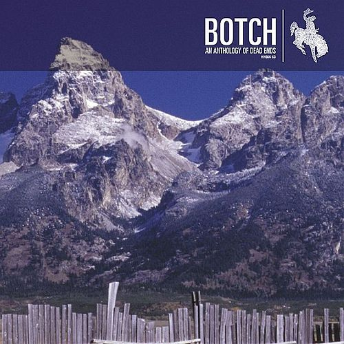 Play & Download An Anthology Of Dead Ends EP by Botch | Napster