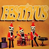 Play & Download Festivus by Various Artists | Napster