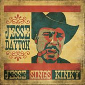 Play & Download Jesse Sings Kinky by Jesse Dayton | Napster