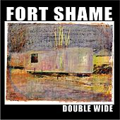 Play & Download Double Wide by Ft. Shame | Napster
