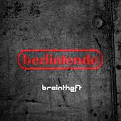 Play & Download Berlintendo by Braintheft | Napster