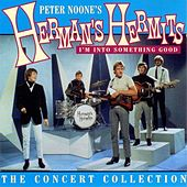 Play & Download I'm Into Something Good: The Concert Collection by Herman's Hermits | Napster