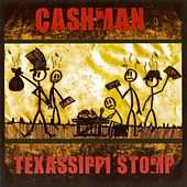 Play & Download Texassippi Stomp by Cashman | Napster