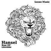 Play & Download Raw - Single by Hansel | Napster