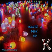 Play & Download Max - EP by David J | Napster