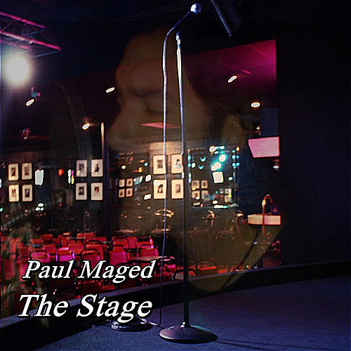 The Stage by Paul Maged