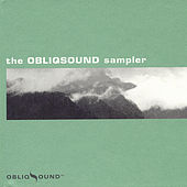 The ObliqSound Sampler by Various Artists
