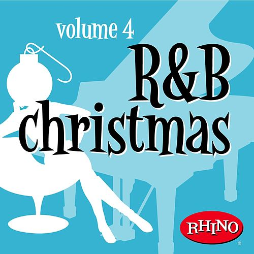 R&b Christmas Volume 4 by Various Artists