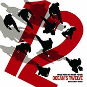 Play & Download Ocean's 12 by Various Artists | Napster