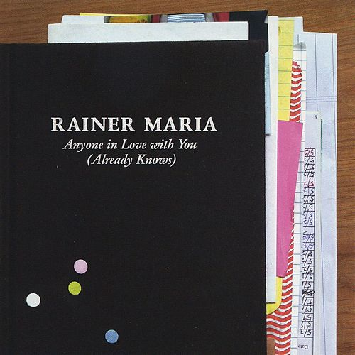 Anyone In Love With You by Rainer Maria