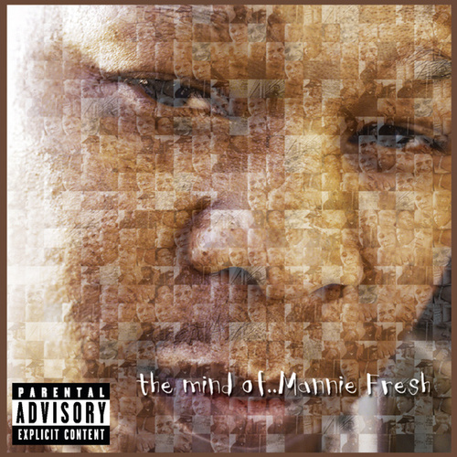 Play & Download The Mind Of Mannie Fresh by Mannie Fresh | Napster