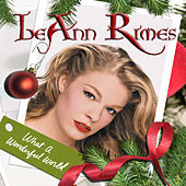 What A Wonderful World by LeAnn Rimes