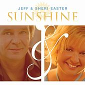 Sunshine by Jeff and Sheri Easter