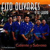 Play & Download Caliente y Sabroso by Fito Olivares | Napster