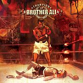 Play & Download Champion by Brother Ali | Napster