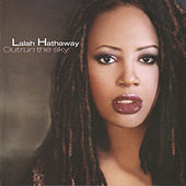 Play & Download Outrun the Sky by Lalah Hathaway | Napster