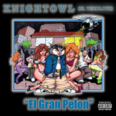 Play & Download El Gran Pelon by Knightowl | Napster