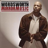 Play & Download Mirror Music by Wordsworth | Napster