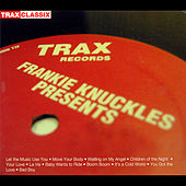 Play & Download The Greatest Hits From Trax by Frankie Knuckles | Napster