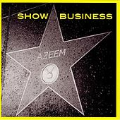 Play & Download Show Business by Azeem | Napster