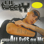 Play & Download All Eyes On Me by Lil' Tweety | Napster