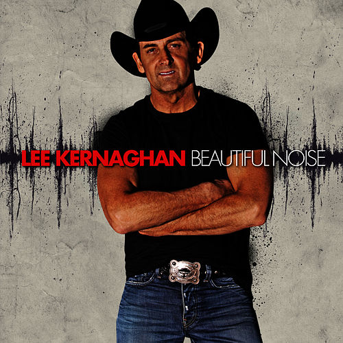 Play & Download Beautiful Noise by Lee Kernaghan | Napster