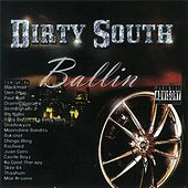 Dirty South Ballin' by Various Artists