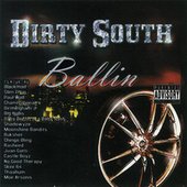 Play & Download Dirty South Ballin' by Various Artists | Napster
