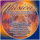 Play & Download Musica...Recuerdo Inolvidable by Various Artists | Napster