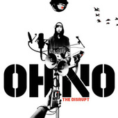 Play & Download Disrupt by Oh No | Napster