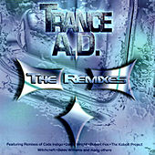 Play & Download Trance AD: The Remixes by Various Artists | Napster