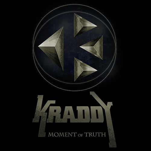 Moment of Truth - Single by Kraddy