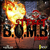 Street Bomb Riddim by Various Artists